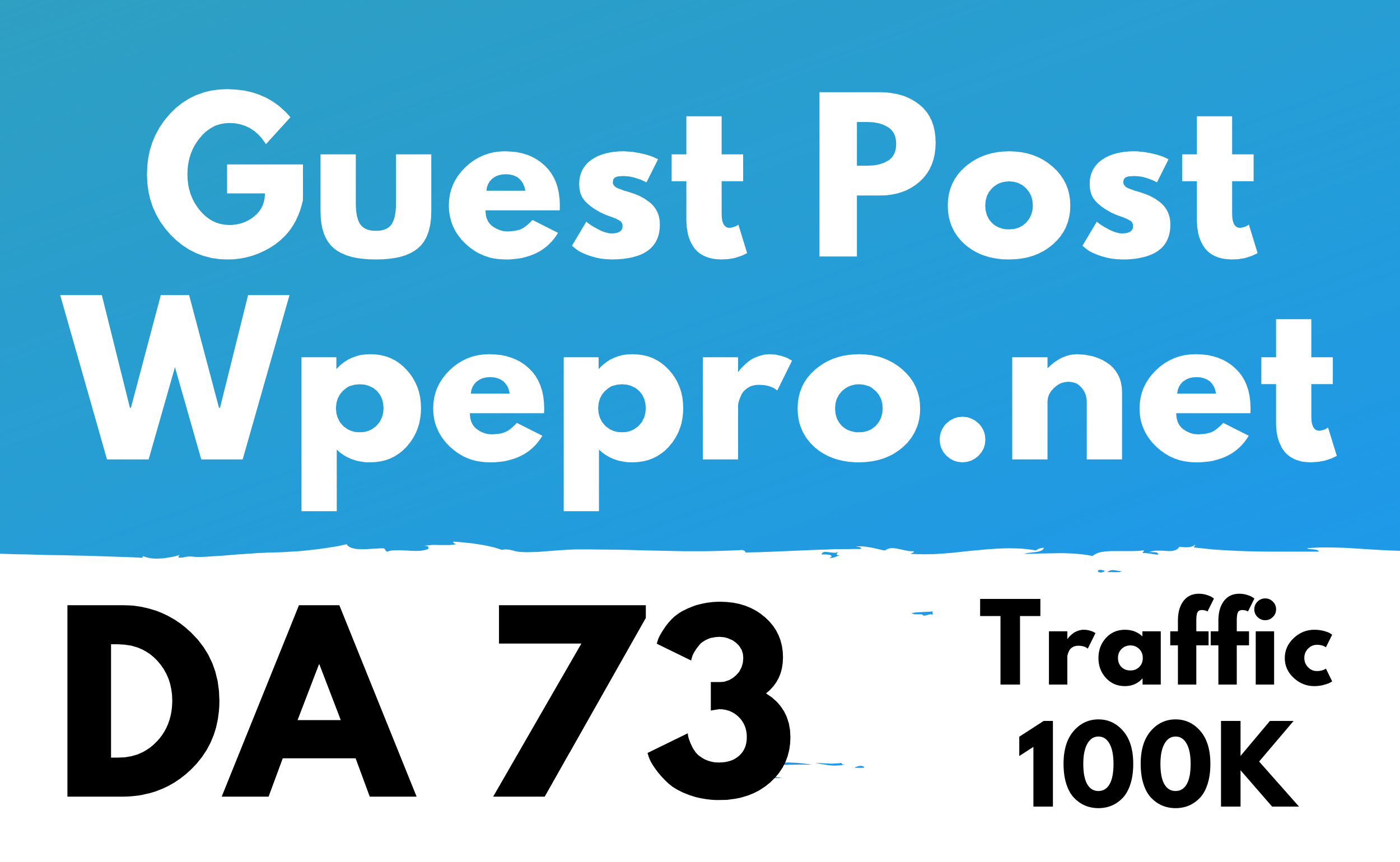 Guest Post on Wpepro. net DA 73