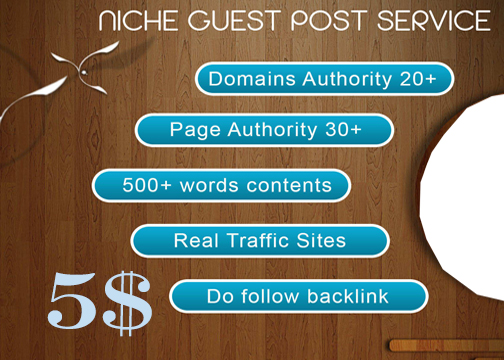 I will write and publish niche guest post on high authority sites High Quality