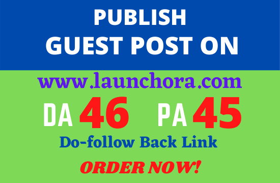 Guest post on launchora. com permanent backlink