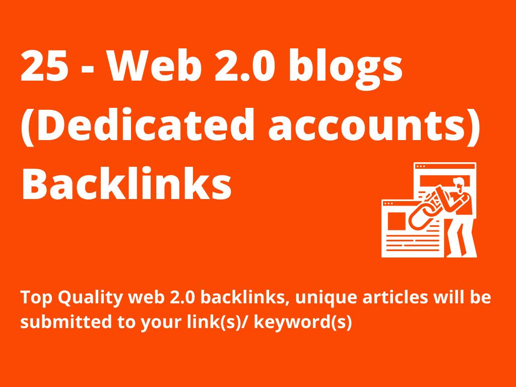 Build 25 contextual web 2.0 high quality SEO DoFollow manual backlinks Dedicated Accounts