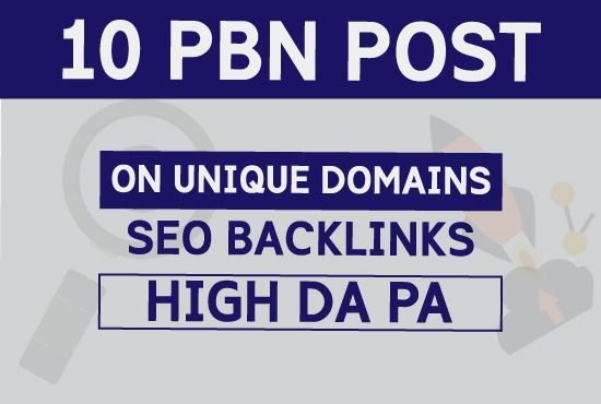 Build 10 High DA PA TF CF PBN Backlinks - Dofollow Quality Links