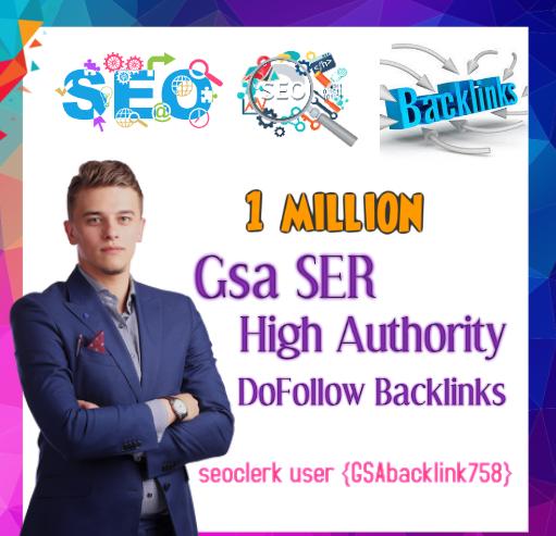 Top Most powerful 1 million Gsa Ser backlinks,  high quality SEO links