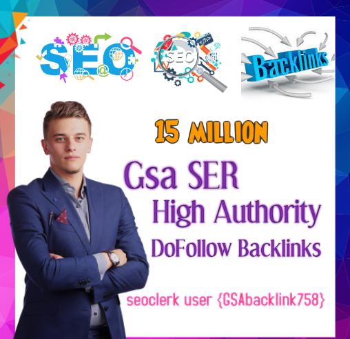 Top Most powerful 15 million Gsa Ser backlinks,  high quality SEO links