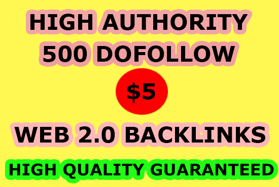 Get 500 permanent web2.0 backlinks and Rank Your Website on Google