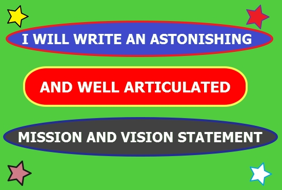 I will Compose A Sensational And Deeply Inspiring Mission And Vision Statement For Your Company