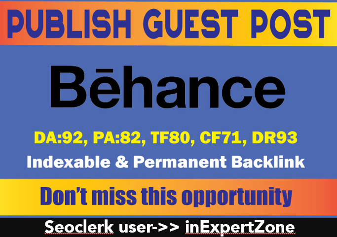 I will Publish Guest Post On Behance – DA92 & DR93 - Indexable