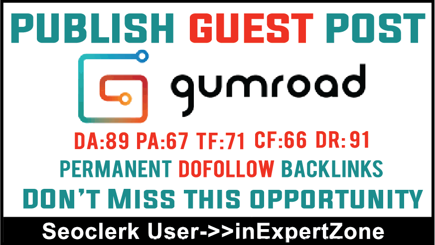 I will publish your article On Gumroad DA89, DR91 - Dofollow Backlinks