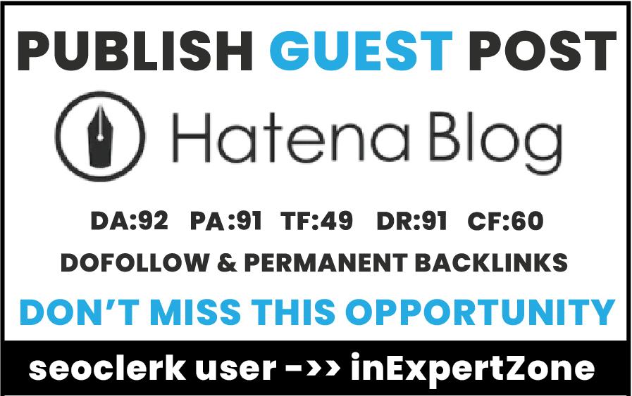 I will Publish your article On Hatenablog.com DA92, DR91 -Permanent Dofollow backlinks