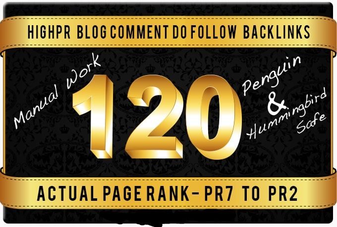 I will build 120 Dofollow Blog Comment Backlinks High DA and PR7 for good Ranking