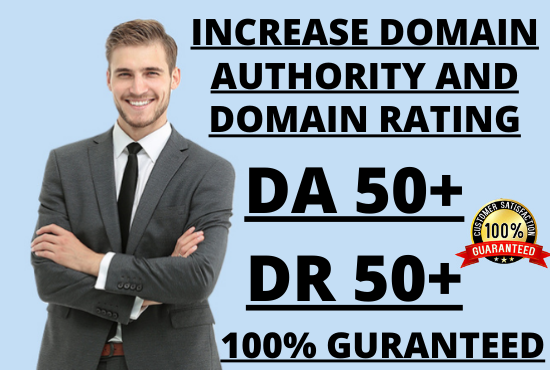 I will Increase Moz Domain Authority DA 50+ and Ahrefs Domain Rating DR 50+ Guaranteed