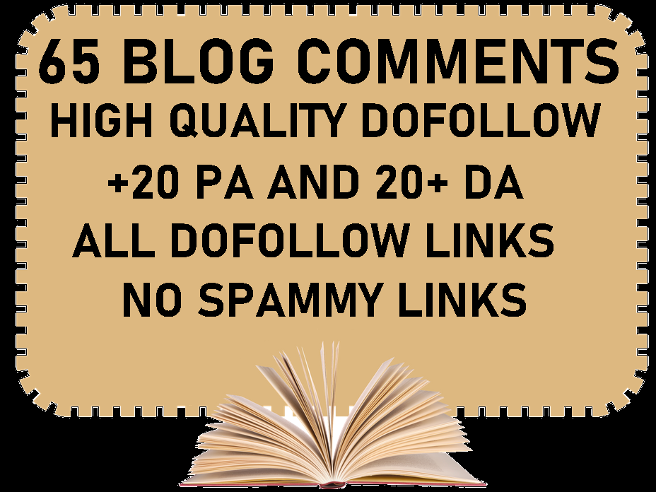 Do 65 Blog Comments High Quality Dofollow High DA PA TF CF Site