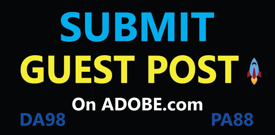 Write & Publish Guest Post on Adobe,  DA98,  DR96