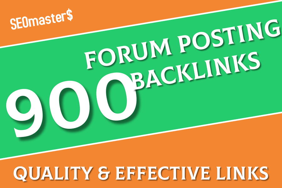 900 Forum Backlinks Highly Quality and effective for You tube Blog Website Ranking