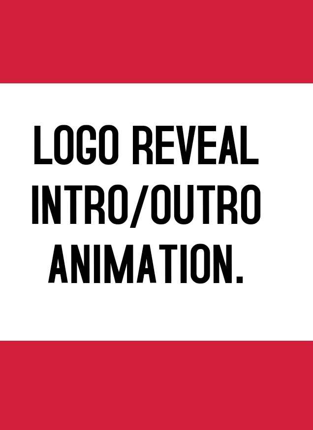 I can create an amazing logo reveal intro/outro animations for your business & company.