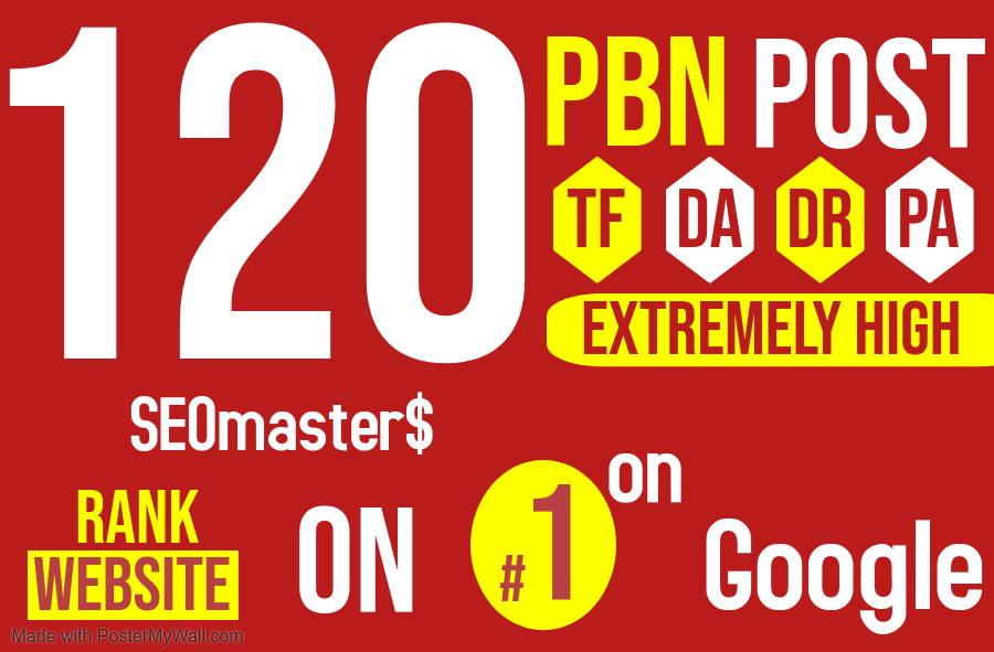 Get 120 Permanent PBN DR 90 high quality Homepage Do-follow Backlinks