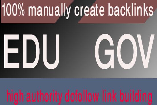Create manually 60 EDU GOV pr9 high DA/PA high quality backlinks