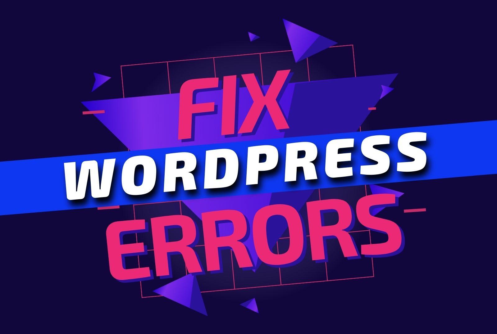 Fix wordpress issues,  errors,  bugs,  css or html coding error