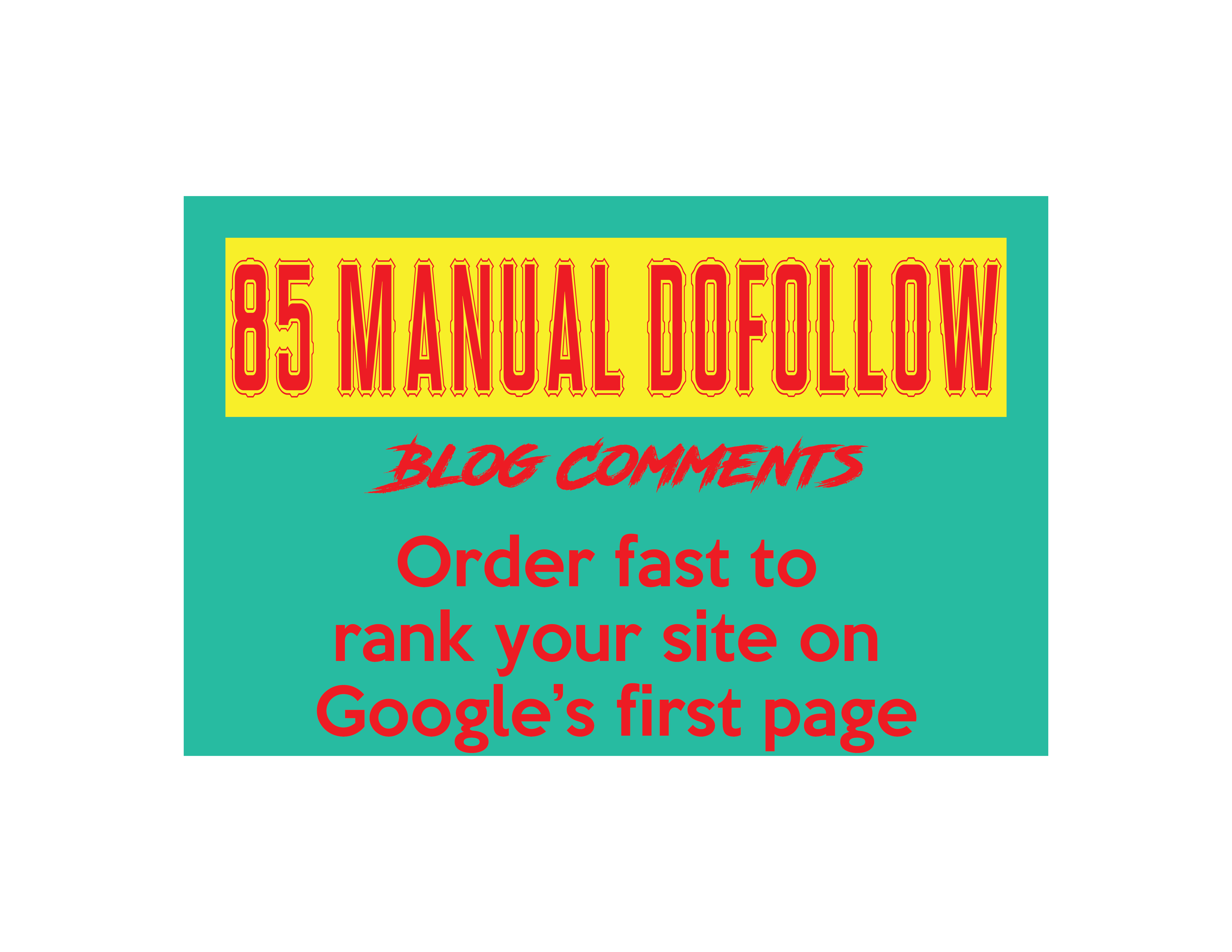 85 manual dofollow blog comments DA almost 40+