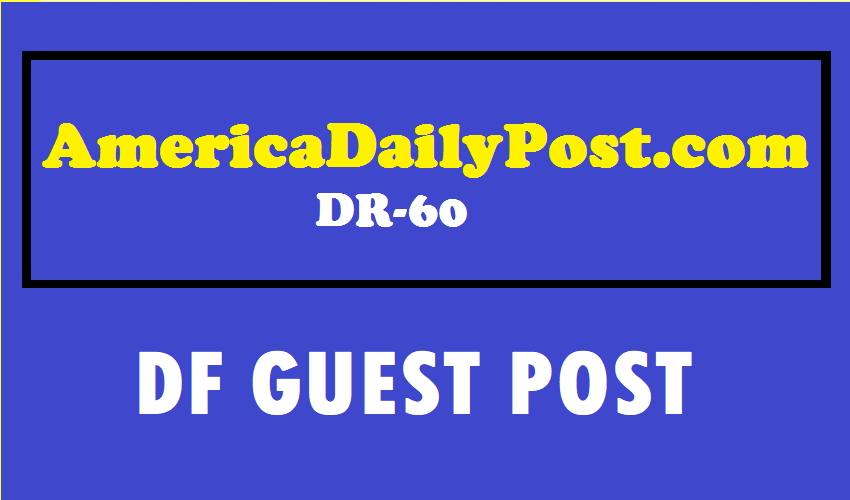 Guest Post On Google News Approved Site AmericaDailyPost. com DR60