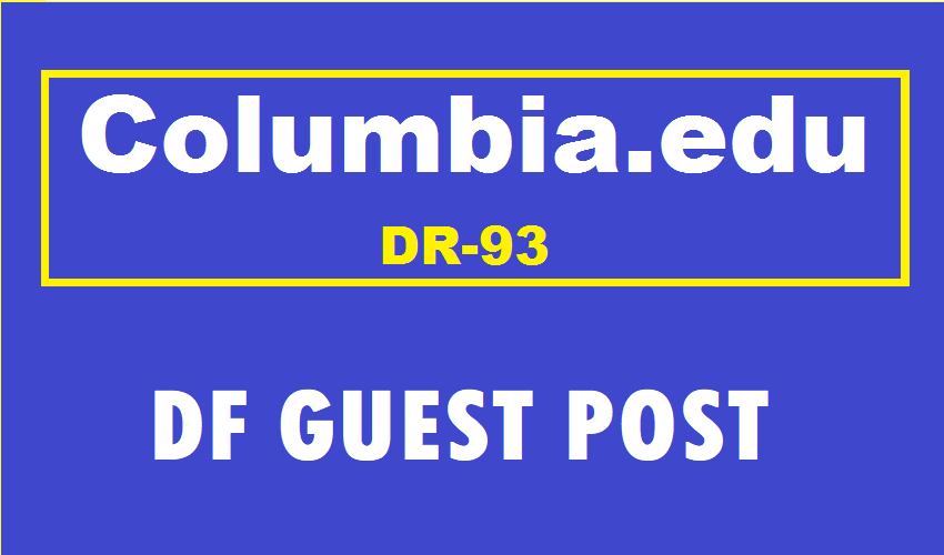 Guest Post On Columbia University -Columbia. edu DR93