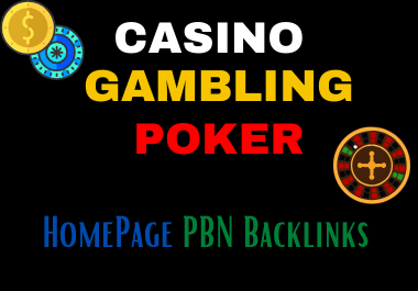 Get 40 Pbns Casino,  Gambling,  Poker,  Judi Related on High DA/PA/CF/TF websites
