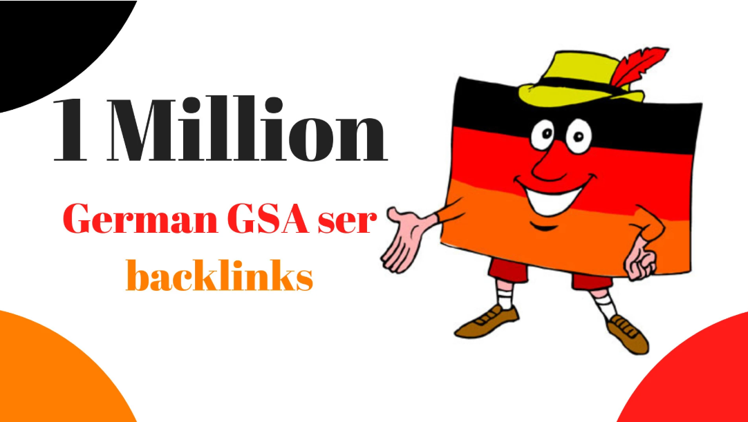 I will do 1,000,000 high quality gs a ser backlinks for your german SEO specialist