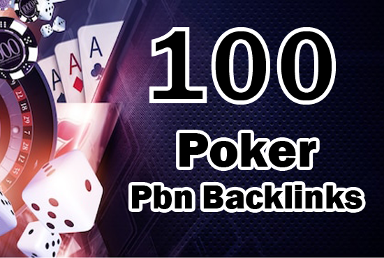 100 CASINO,  GAMBLING,  POKER related high quality pbn backlinks