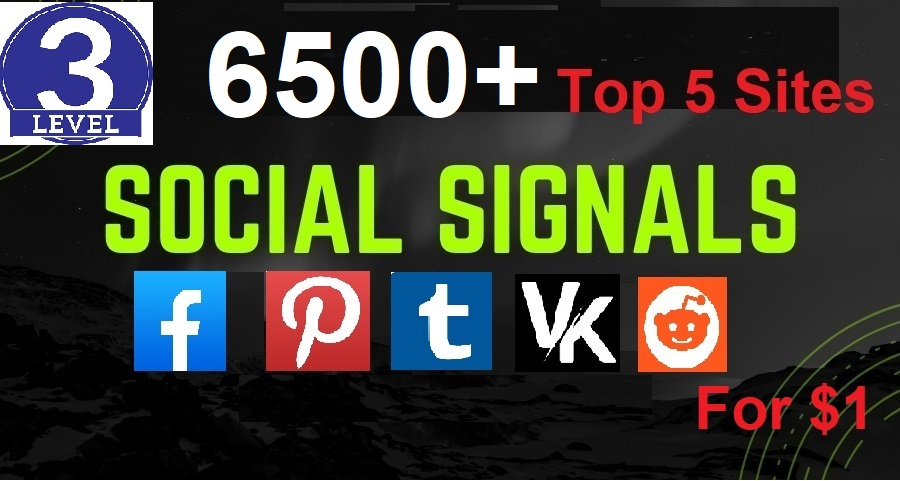 Get High Power 6500+ Best Quality Top Social Signals Boost Your Website SEO And Google Ranking