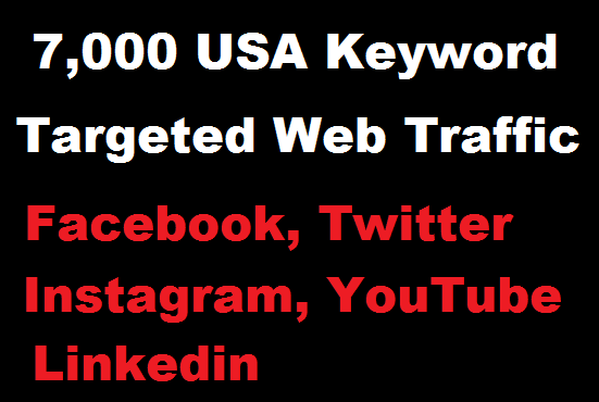 Send 7,000 USA Keyword Targeted Web Traffic from Social Ads