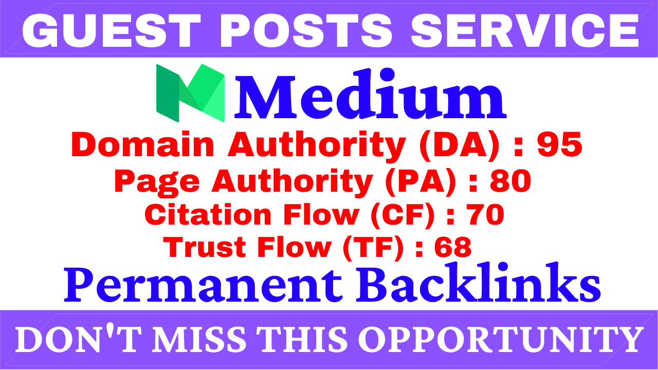 I Will Write And Publish A Guest Post On Medium DA 95,  PA 80 With Google Indexing Free