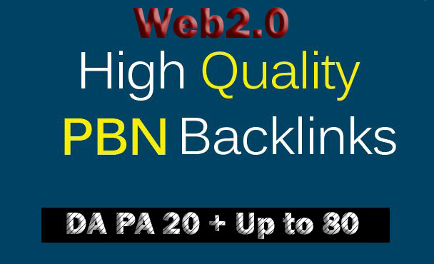 I will Get 150 Homepage Web2.0 PBN Backlinks DA PA 20 plus Up to 80 with High Domain Authority