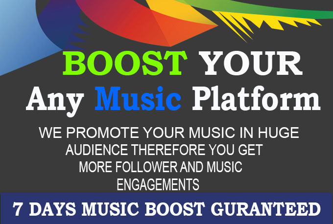 I will Manage And Promotion Your Any Music Platform for 7 days Boosted