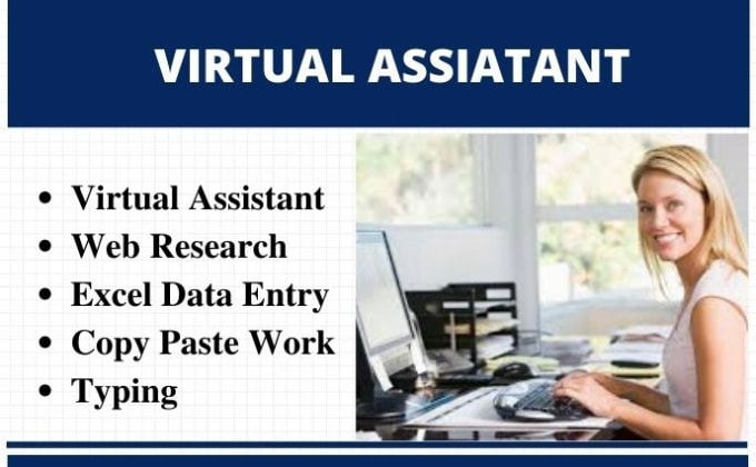 I will be your virtual assistant for web research,copy paste,typing and data entry jobs