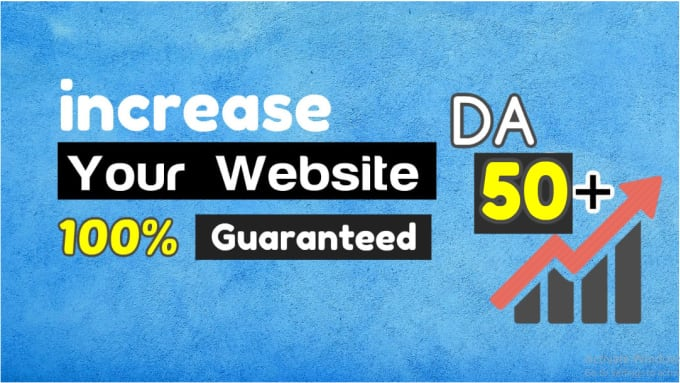I will increase your domain authority da 50 plus in 10 days.