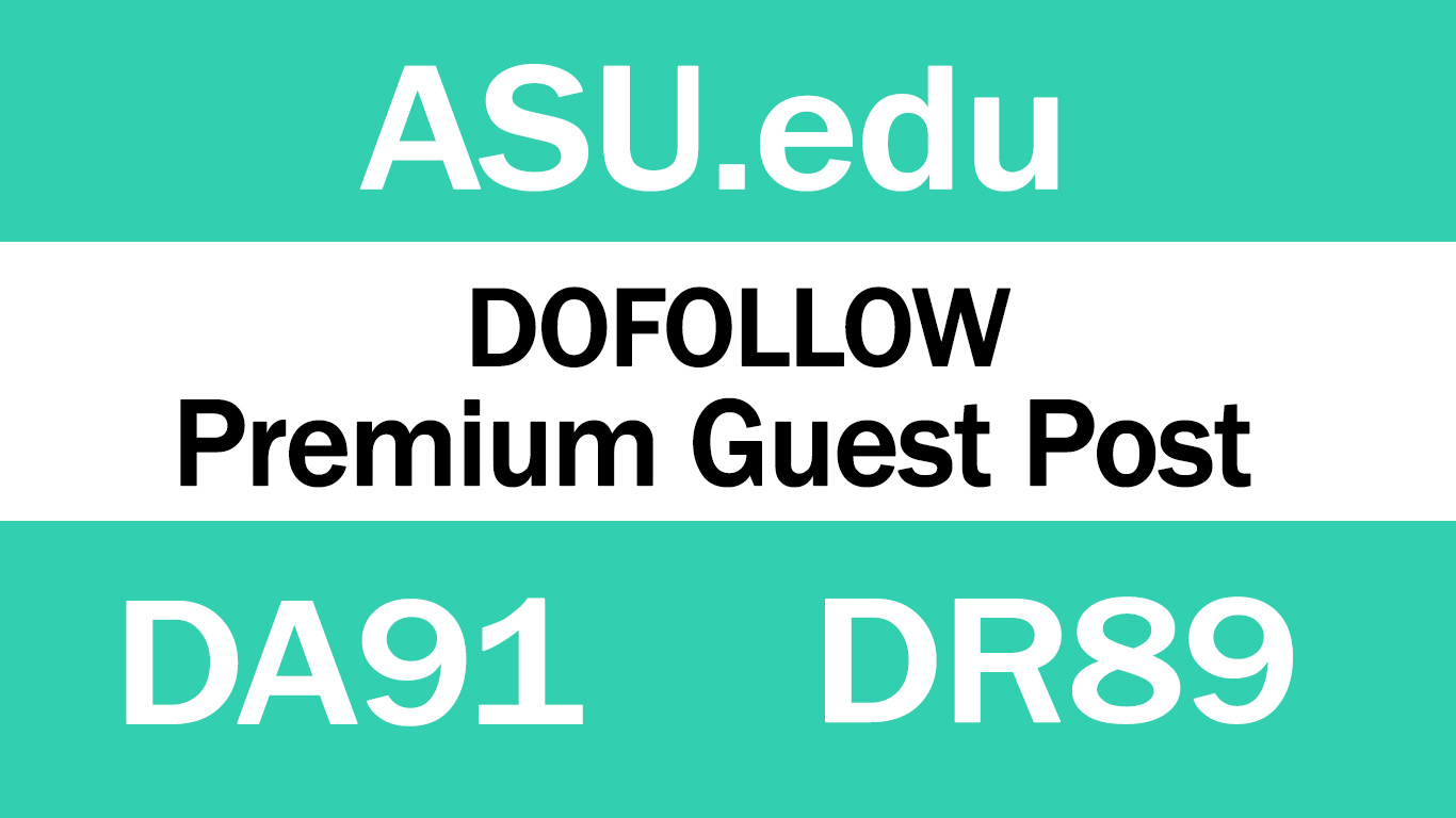 Publish Guest Post on ASU. edu DA91