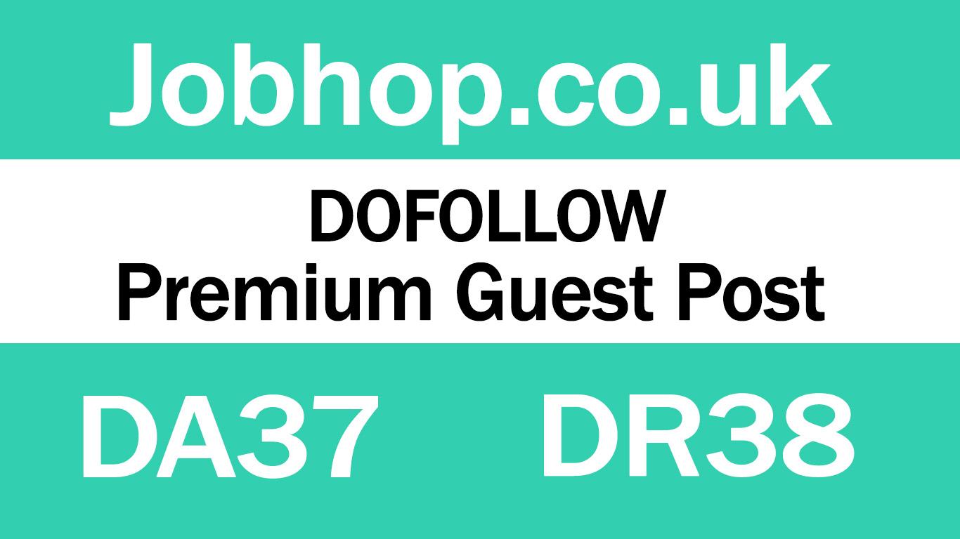 Guest Post on UK Website - Jobhop. co. uk