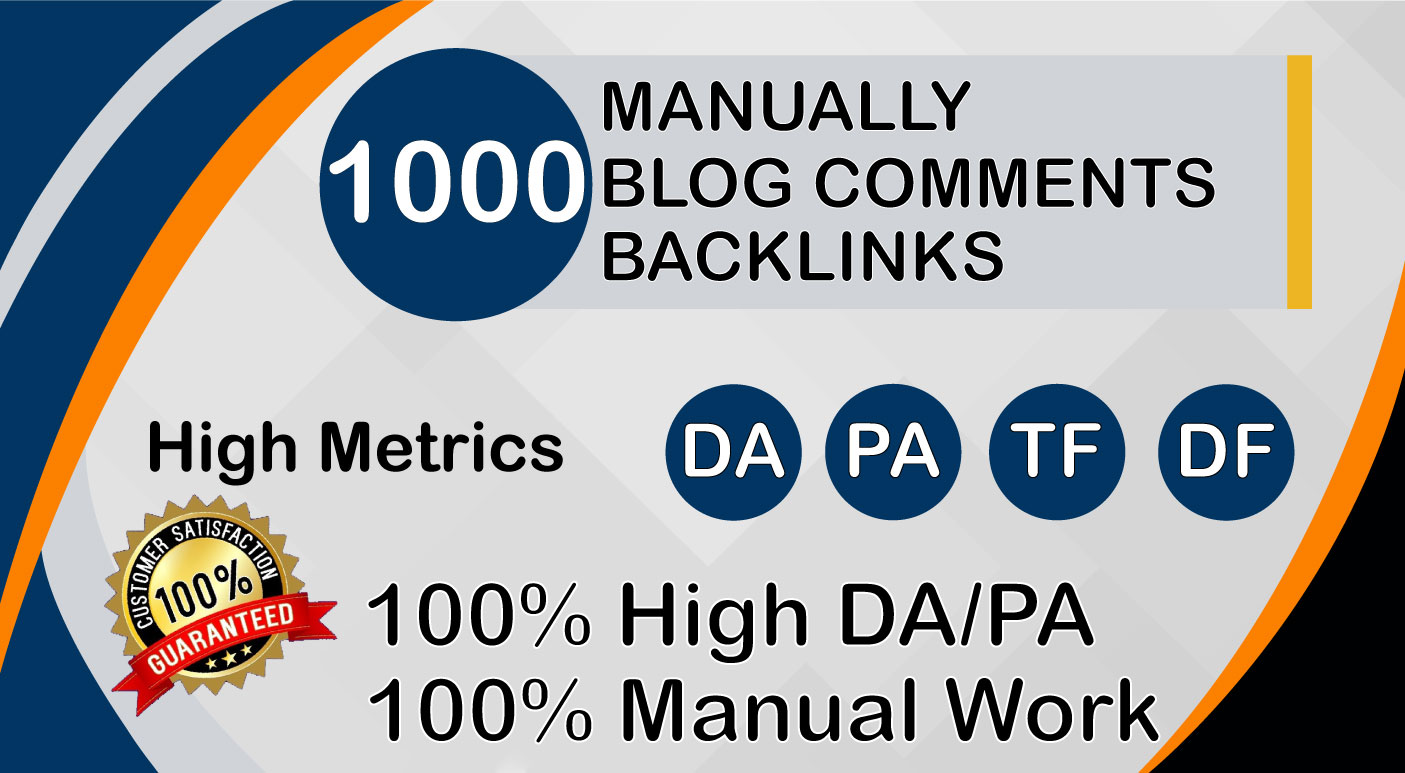 I am do 1000 High quality blog comments backlinks