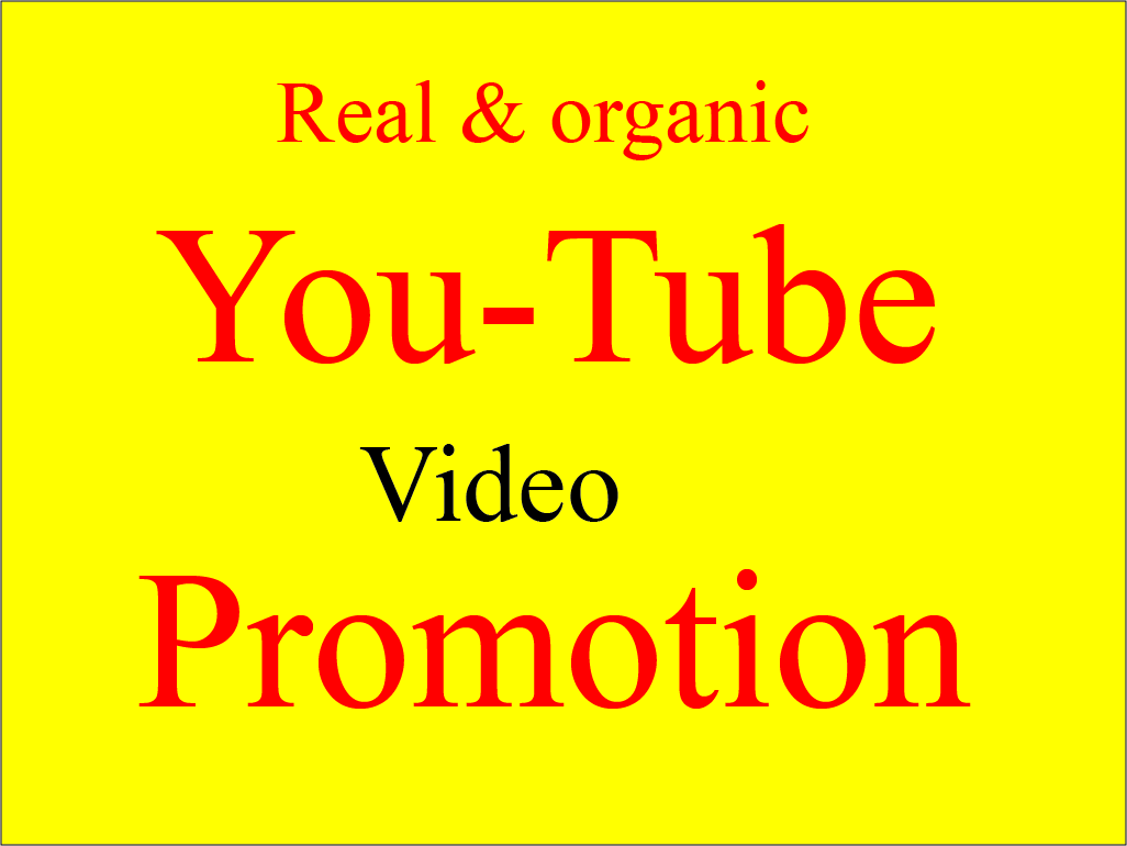 Instant Organic and Natural Youtube video Promotion