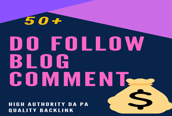 I will create 70 dofollow blog comments backlinks on actual page pr7 to pr3