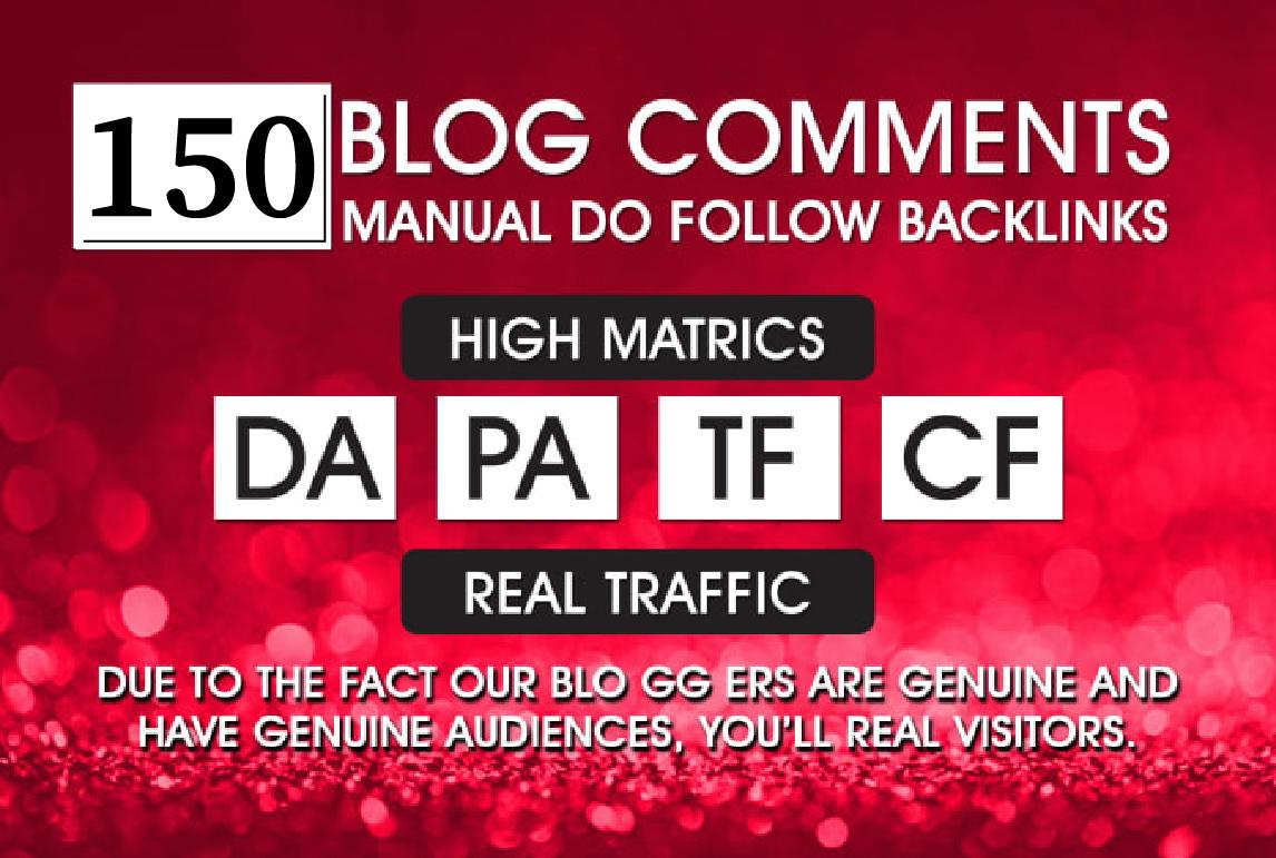 Create 150 Unique Domains Dofollow Blog Comments Backlinks High DA PA on Actual Pages
