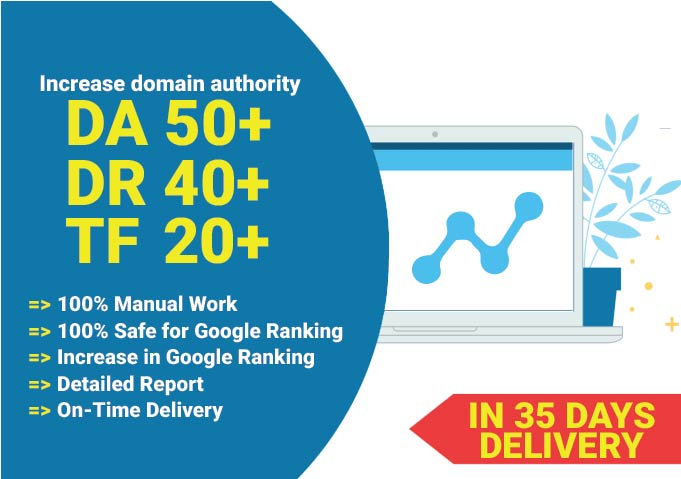 I will increase your website's Moz DA,  Ahref DR and Majestic TF using high authority backlinks