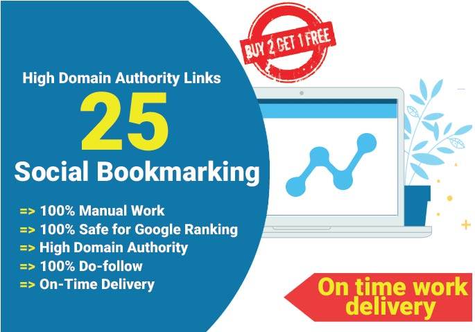 instant 25 social bookmarking backlinks within 24 hour Buy 2 get 1 Free