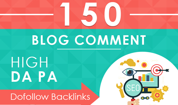 provide Backlinks High quality 150 Dofollow blog comments