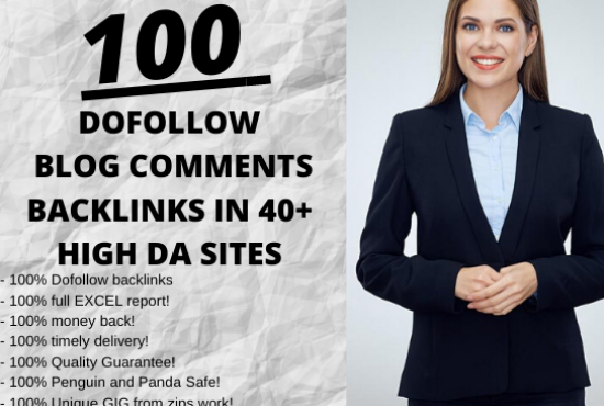 I will create 100 unique domains dofollow blog comments backlinks in 30 to 70+ DA sites