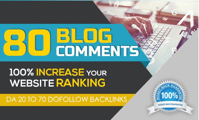 I will provide 80 dofollow Blog Comments Backlinks on your site