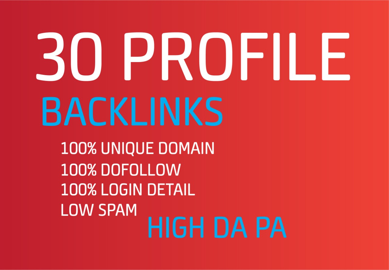 I will give Unique Domain 30 Profile Backlinks with High authority DA PA