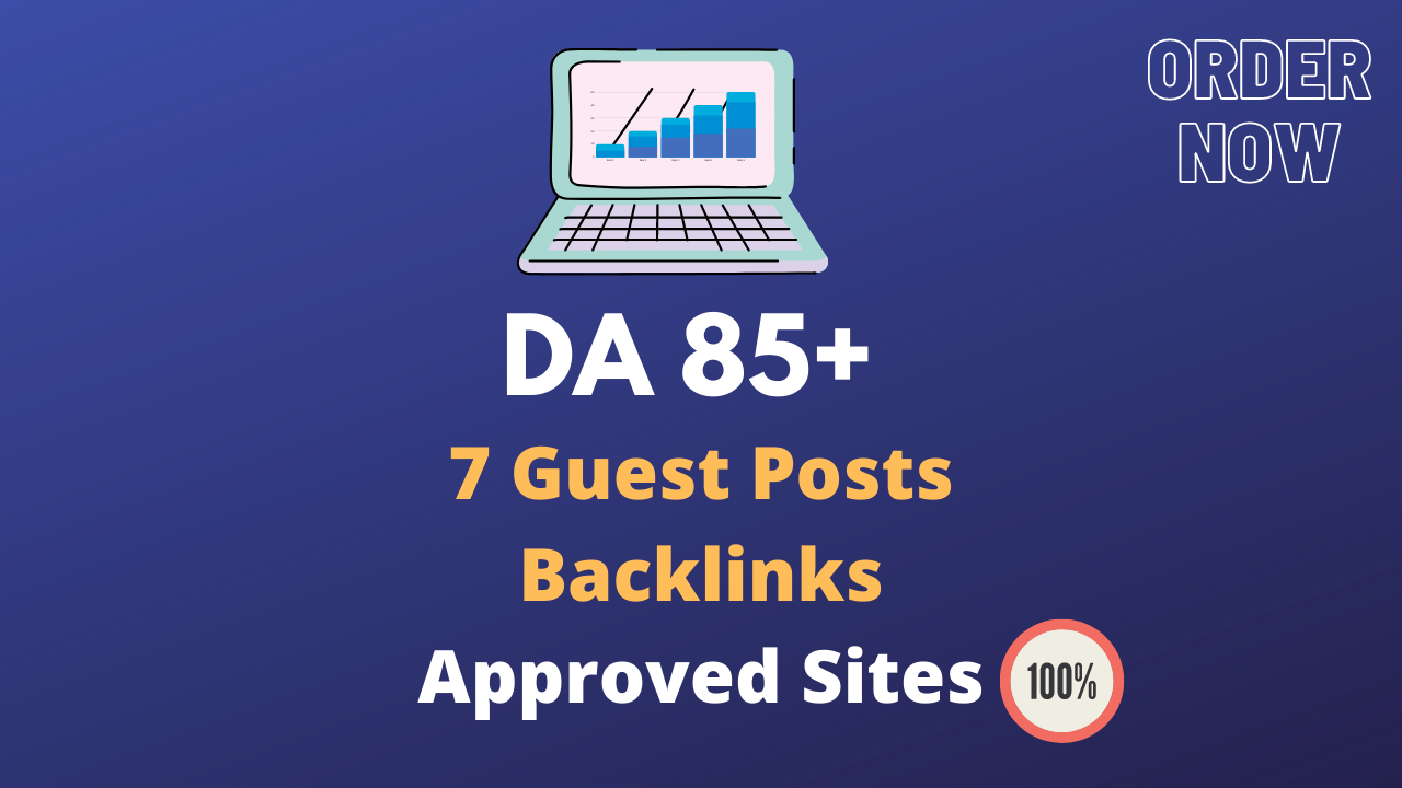 7 SEO Guest Post Backlinks on High DA 85+ Permanent Links