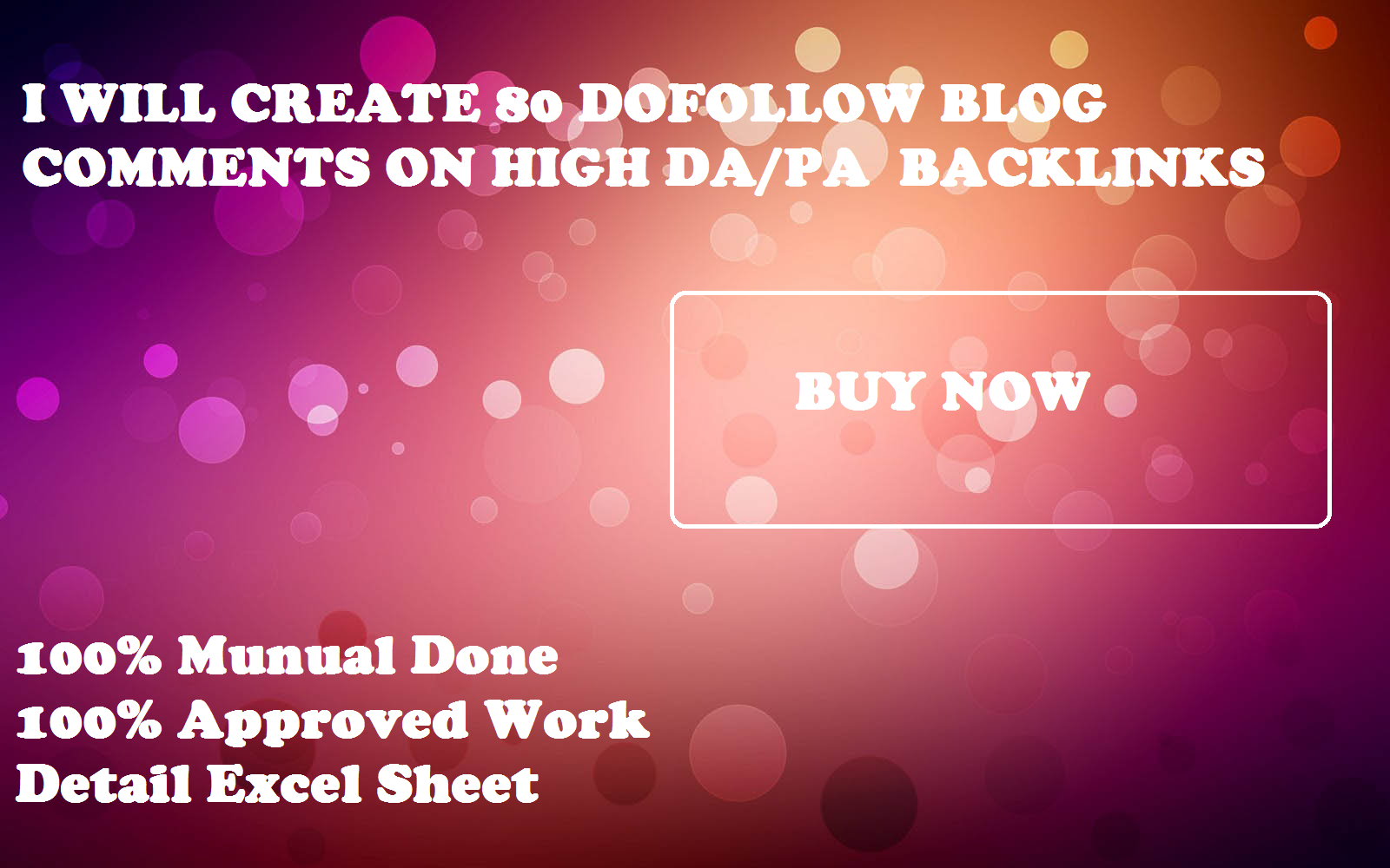 i will create 80 dofollow blog comments on high DA/PA backlinks