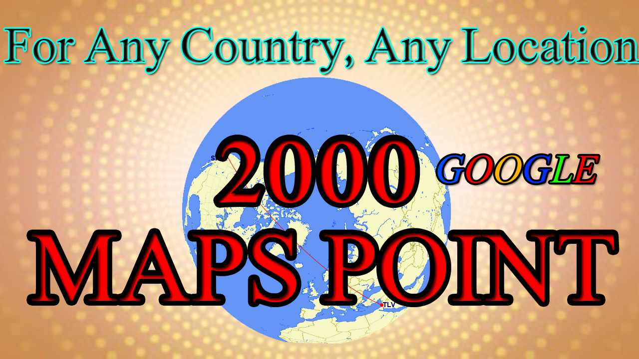 Create a 2000 Google Map point listing for your business