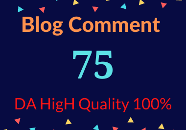 I will do 75 Blog Comments on DA HigH Quality 100